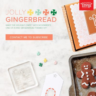 November 2020 Paper Pumpkin – Jolly Gingerbread